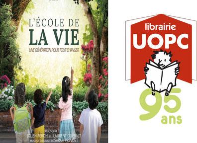 Projection du Film L'école de la vie, une génération pour tout changer le mardi 15/10 à la Librairie UOPC Auderghem Bruxelles, 18H00
