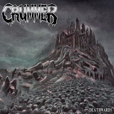 CRUMMER - Deathwards