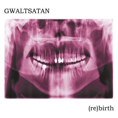GWALTSATAN - (re)birth