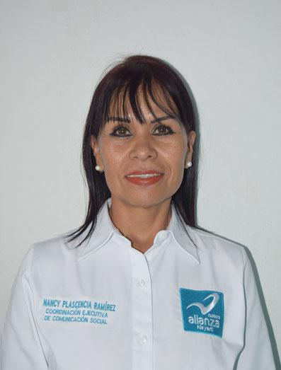 COORDINADORA EJECUTIVA ESTATAL DE COMUNICACION SOCIAL: MTRA NANCY ARMIDA PLASCENCIA RAMIREZ