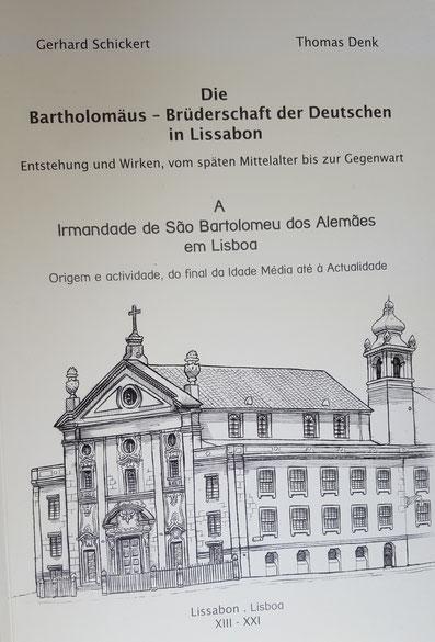 Ausführliche Chronik der Brüderschaft von Gerhard Schickert und Thomas Denk , Lissabon 2010