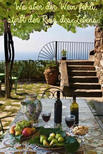 Wo aber der Wein fehlt, stirbt der Reiz des Lebens