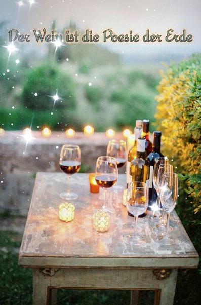 Der Wein ist die Poesie der Erde