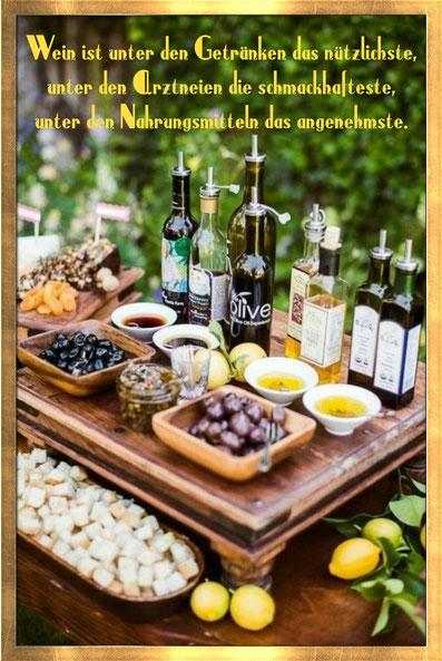 Wein ist unter den Getränken das Nützlichste, unter den Arztneien das schmackhafteste, unter den Nahrungsmitteln das Angenehmste