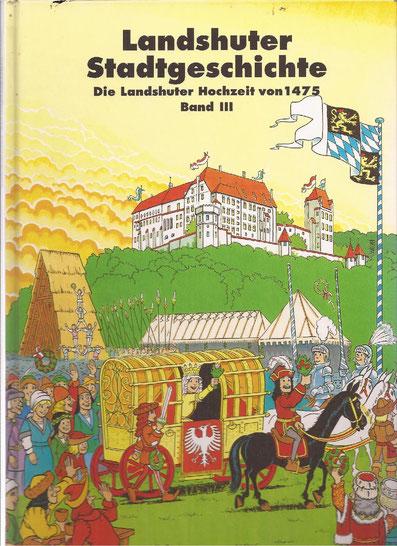 """Band 3 einer Comic-Reihe:    """"Die Landshuter Hochzeit""""."""