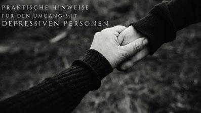 Umgang mit depressive Personen