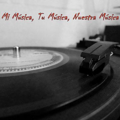 Mi Música , Tu Música, Nuestra Música