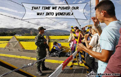 That time we pushed our way into Venezuela
