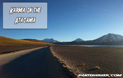 Karma in the Atacama - Dante Harker