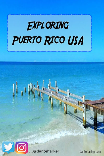 Exploring Puerto Rico USA - Dante Harker