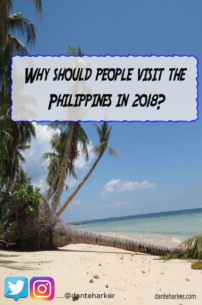 Why should people visit the Philippines in 2018