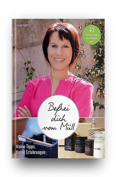 Zero Waste Buch von Autorin Evelyn Rath: Befrei dich vom Müll