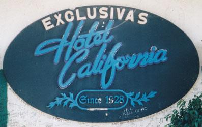 Das legendäre Hotel California in Todos Santos (siehe gleichnamiges Kapitel)