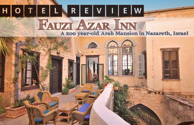 Hotel Review: Fauzi Azar Inn, a 200 year-old Arab Mansion in Nazareth, Israel | JustOneWayTicket.com