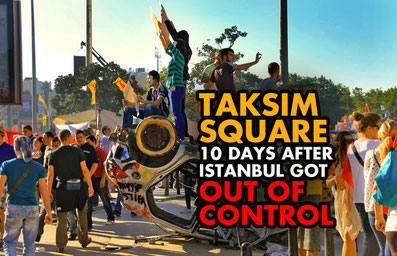 Taksim Square - 10 Days After Istanbul Got Out Of Control | JustOneWayTicket.com