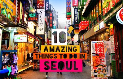 10 Amazing Things To Do In Seoul, South Korea  | JustOneWayTicket.com