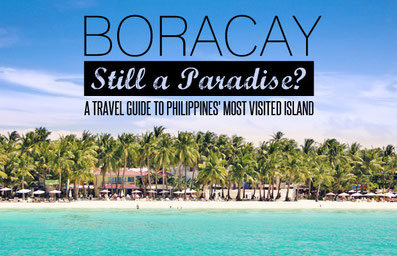 Boracay 2014 - Still A Paradise? A Travel Guide To Philippines' Most Visited Island | JustOneWayTicket.com