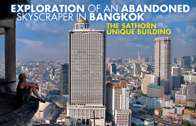 Exploration of an abandoned Skyscraper in Bangkok: The Sathorn Unique Building | JustOneWayTicket.com
