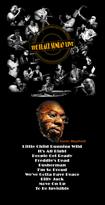 The Black Sunday Live #04 - Curtis Mayfield