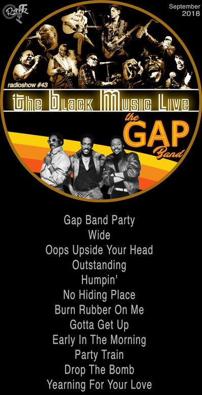 radioshow The Black Music Live #43 with The Gap Band