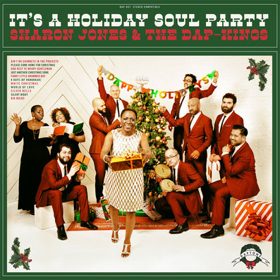 Sharon Jones & The Dap-Kings  - 2015 / It's A Holiday Soul Party