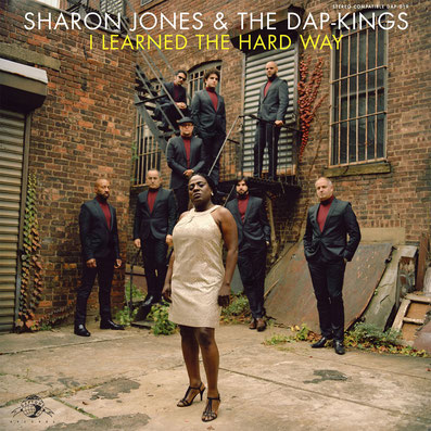 Sharon Jones & The Dap-Kings  - 2010 / I Learned The Hard Way