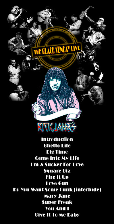 the Funky Soul story - Playlist de l'émission The Black Sunday Live #06 avec Rick James