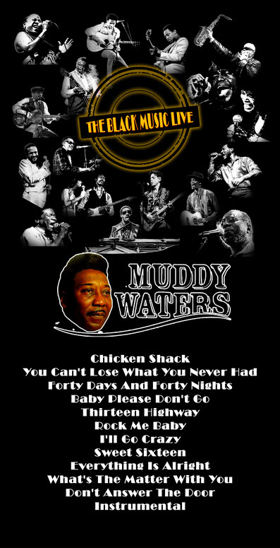 the Funky Soul story - Playlist de l'émission The Black Music Live #20 avec Muddy Waters