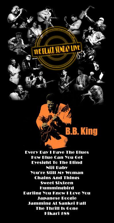 The Black Sunday Live #12 - B. B. King