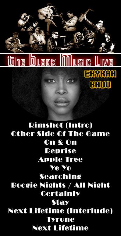 The Black Music Live #35 - Erykah Badu - Tracklist