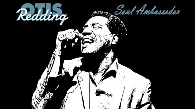documentary : Otis Redding, Soul Ambassador