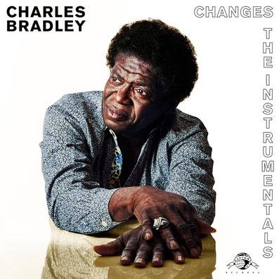 Charles Bradley - 2017 - Changes (Instrumentals)