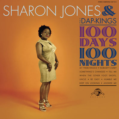 Sharon Jones & The Dap-Kings  - 2007 / 100 Days, 100 Nights