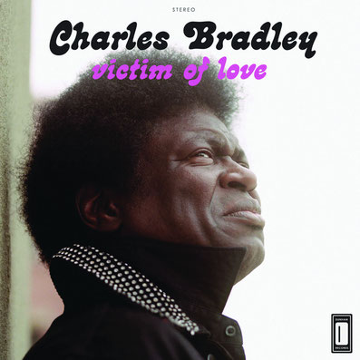 Charles Bradley - 2013 - Victim Of Love