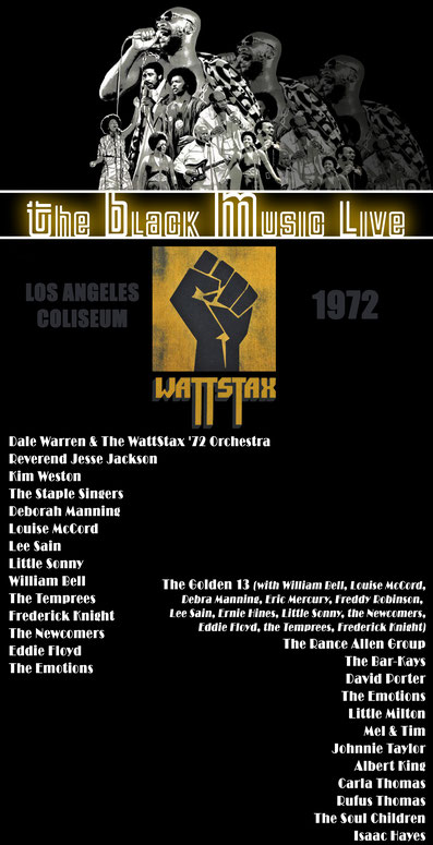 émission The Black Music Live #40 - Wattstax '72