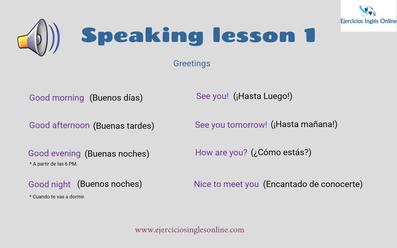 Speaking lesson 1 - Greetings (Saludos en inglés)