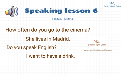 Speaking lesson 6 - Present simple