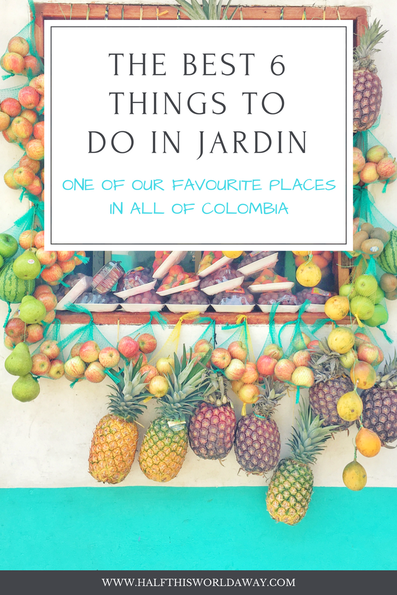 best things to do in Jardin Colombia
