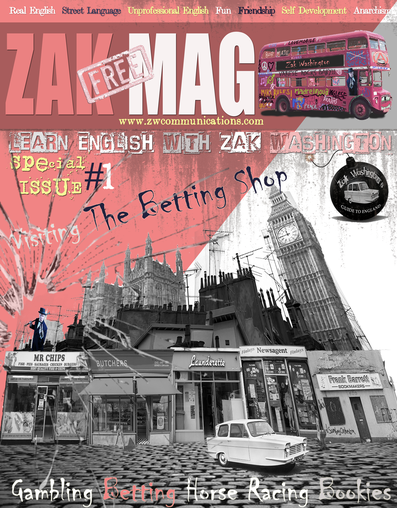 Cover of ZAK MAG - English learning magazine. Issue 1. Learn English with Zak Washington. Zak Washington's Guide to England