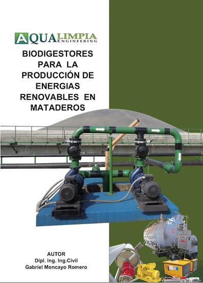 """Manual """"Biodigestores para la producción de energías renovables en mataderos"""""""