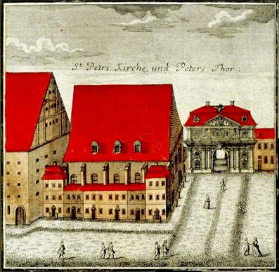 Das Peterstor und die alte Peterskirche 1750