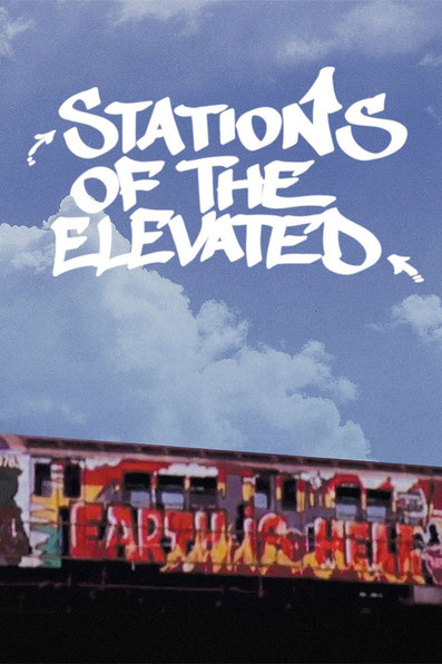 Stations-of-the-elevaed-graffiti-documentaire-jaquette-film.jpg