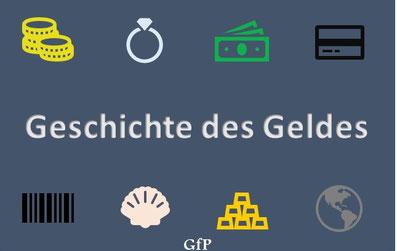 Die Geschichte des Geldes - Uwe Schüler - Gesellschaft für Persönlichkeitsentwicklung (GfP)