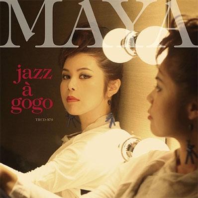 MAYA Jazz a gogo