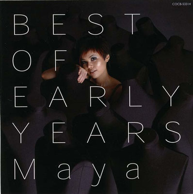 MAYA Best of early years
