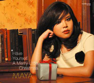 MAYA Have Your Self A Merry Little Chiristmas