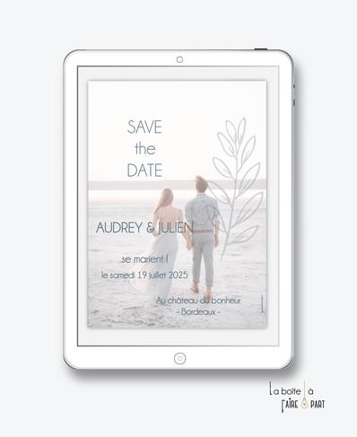 Save the date mariage numérique-Save the date mariage digital-Save the date numérique-pdf numérique-Save the date mariage electronique -Save the date à envoyer par mms-par mail-réseaux sociaux-whatsapp-facebook-messenger-bohême chic-photo