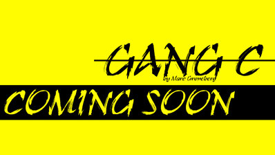 Coming Soon  |  New Song - Gang C  |  © Marc Groneberg