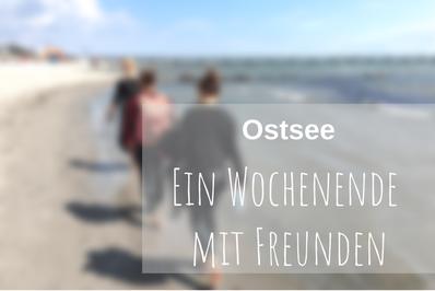 Ostsee Grömitz Urlaub mit Freunden