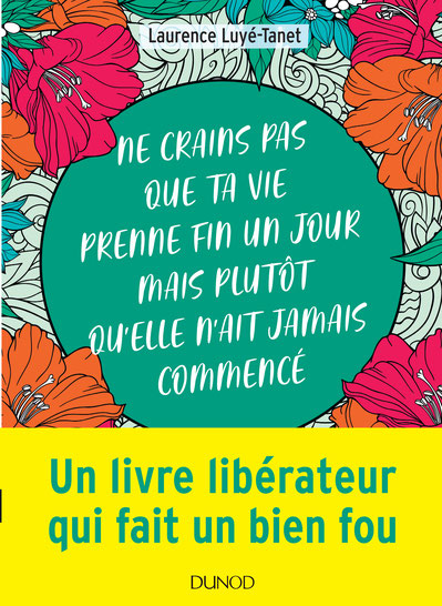 Ne crains pas que ta vie prenne fin un jour de Laurence Luyé-Tanet - éditions Dunod